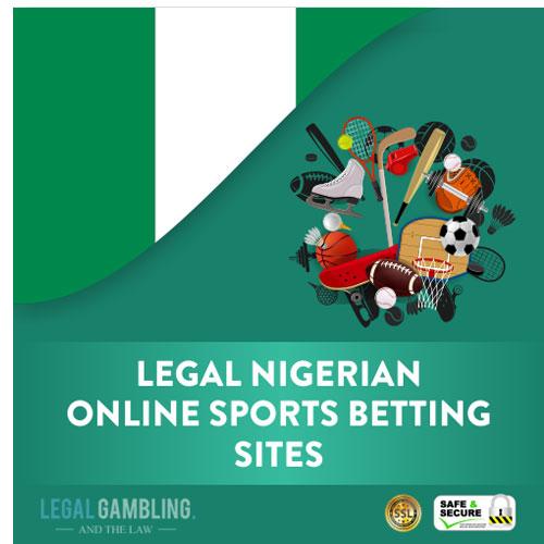 Legal betting sites in nigerian forum sports betting