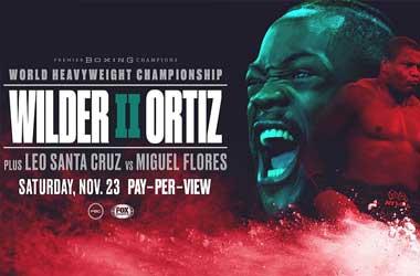 Deontay Wilder vs Luis Ortiz II Betting Preview (23rd November 2019, 21:00 PT )
